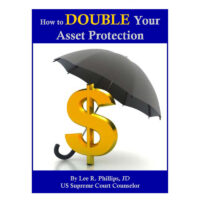 Double Your Asset Protection